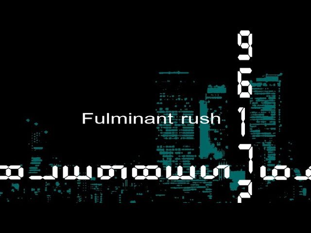 fulminantrush